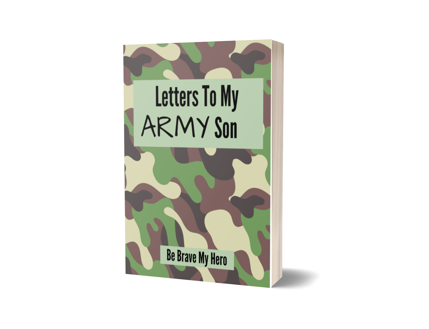 Letters To My Army Son